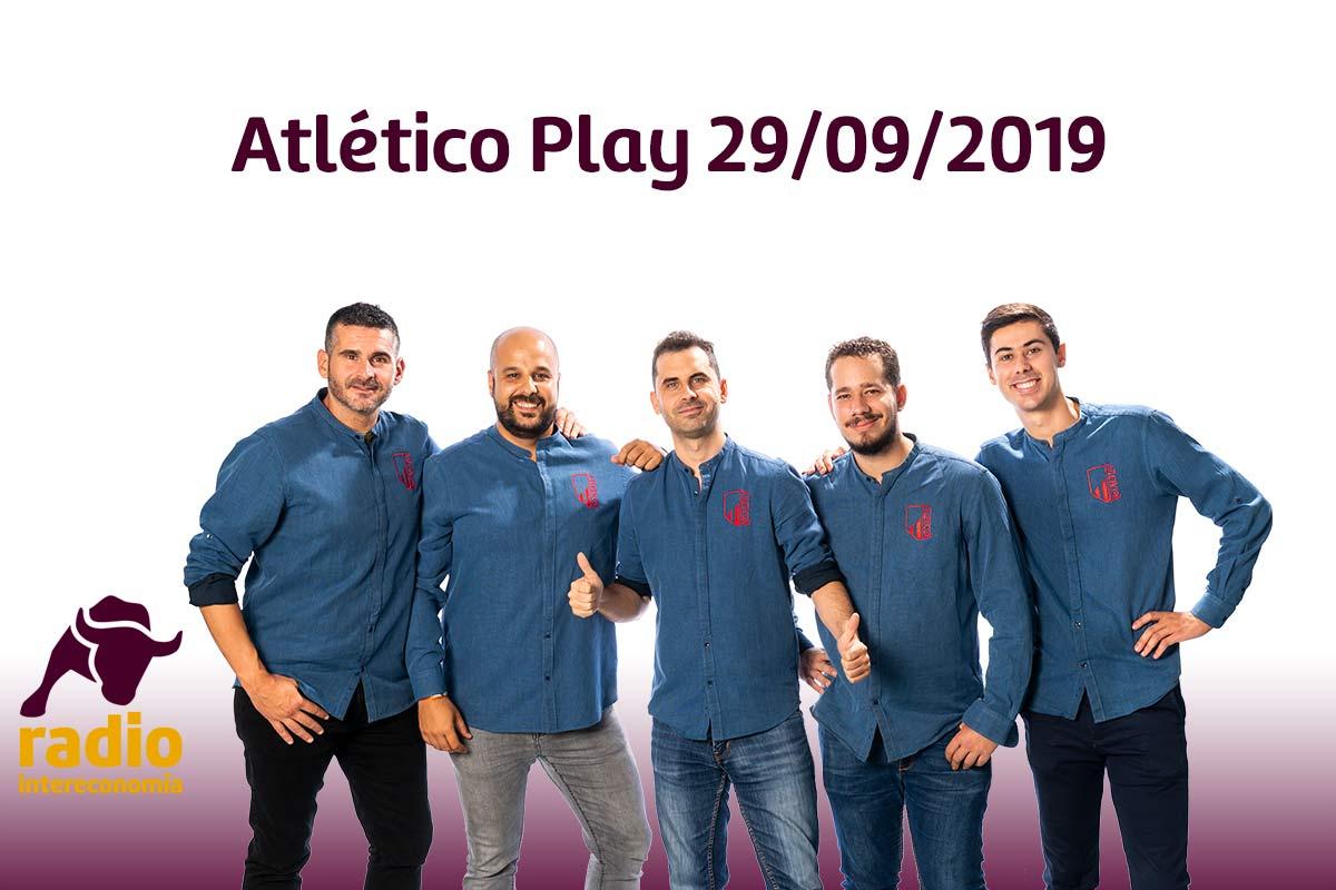 Atlético Play 29/09/2019