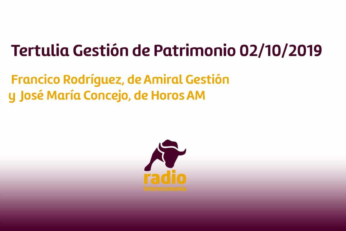 Tertulia Gestión de Patrimonio 02/10/2019