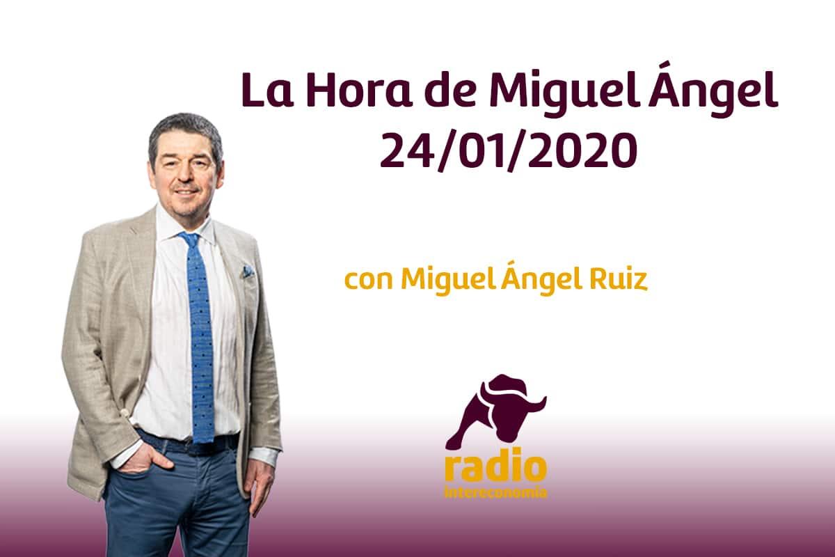 La Hora de Miguel Ángel 24/01/2020