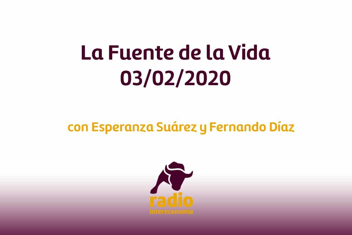 La Fuente de la Vida 03/02/2020