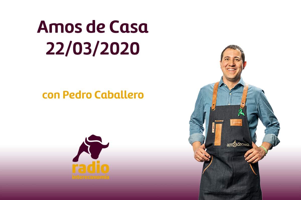 Amos de Casa 22/03/2020