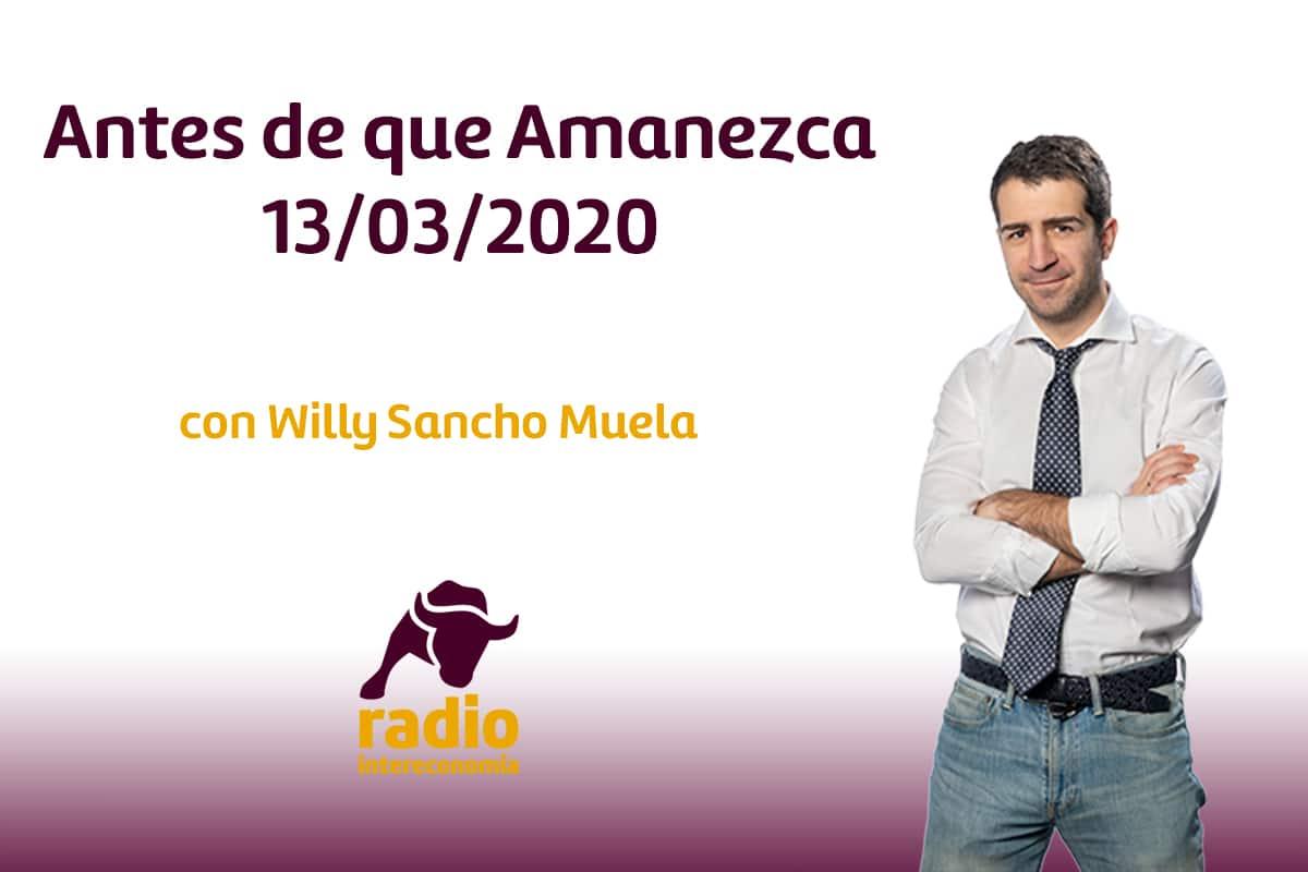 Antes de que Amanezca 13/03/2020