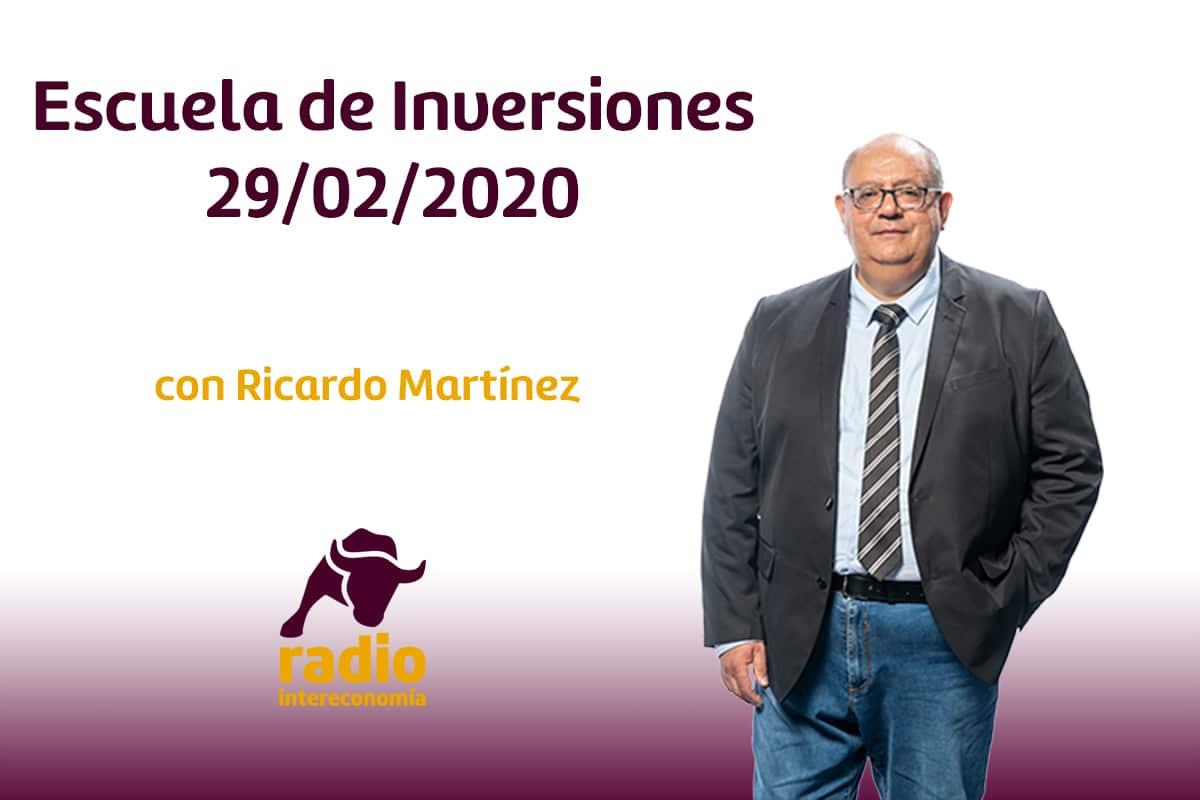 Escuela de Inversiones 29/02/2020