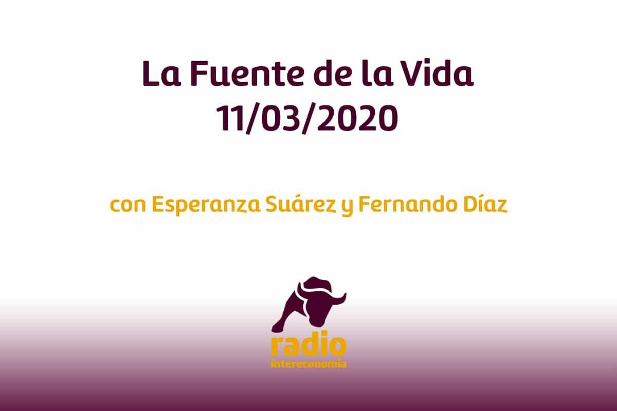 La Fuente de la Vida 11/03/2020