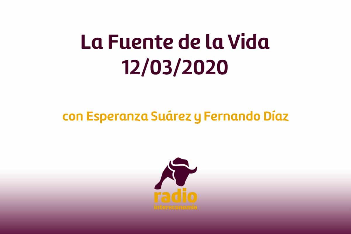 La Fuente de la Vida 12/03/2020