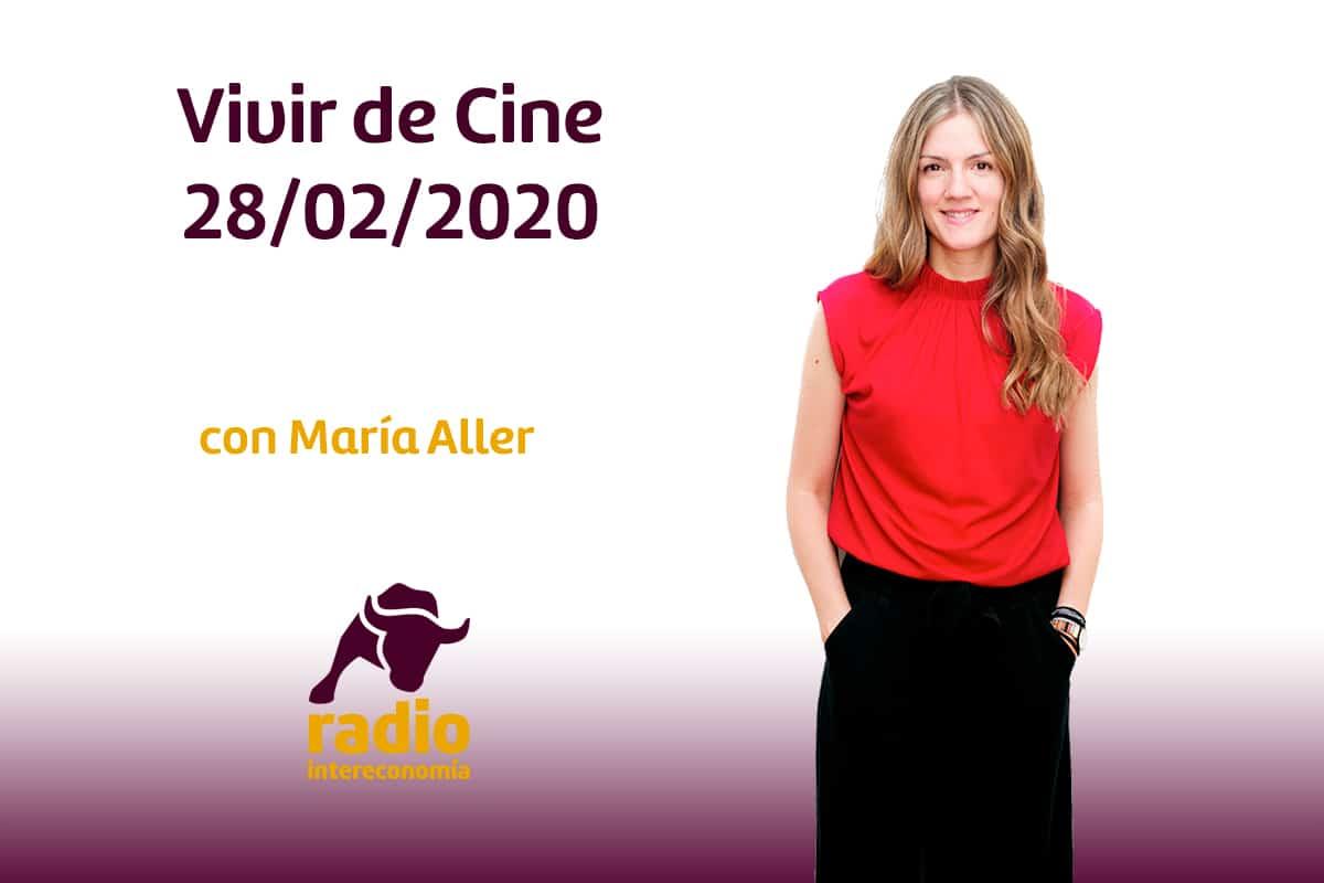 Vivir de Cine 28/02/2020