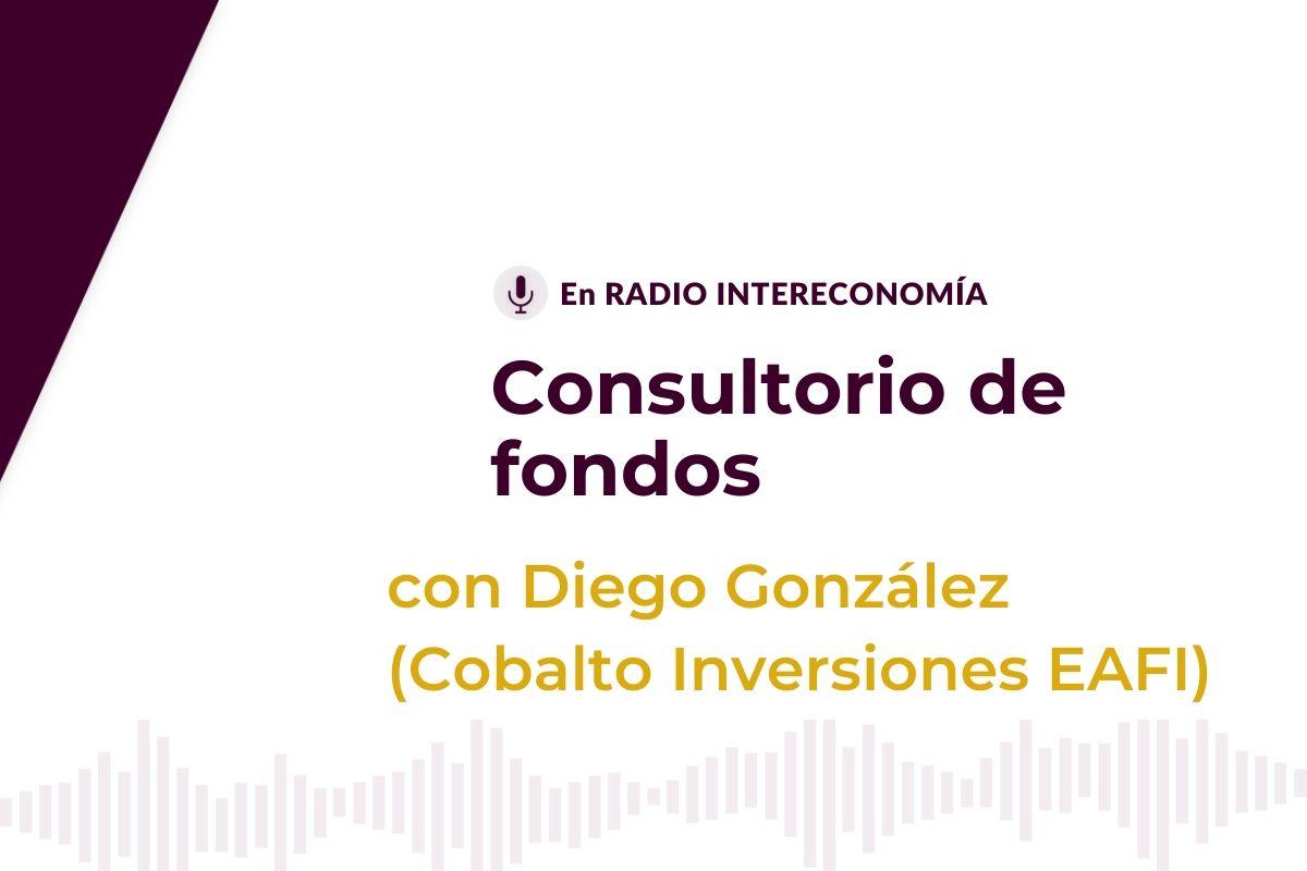 Consultorio de Fondos con Diego González(Cobalto Inversiones) 20/10/2020