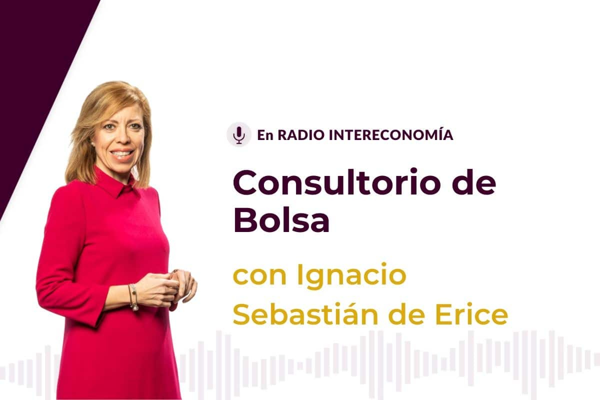 Consultorio de Bolsa con Ignacio Sebastián de Erice 29/09/2020