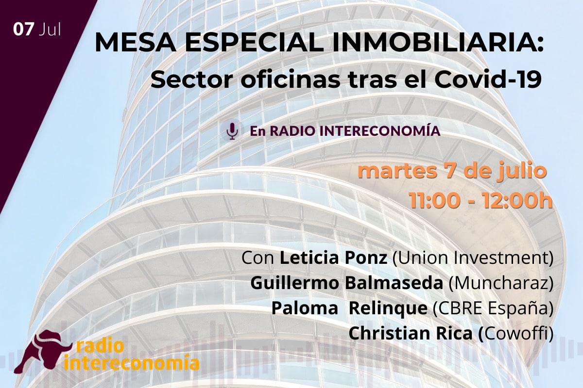 7 de julio, Mesa especial Inmobiliaria: Sector oficinas tras el COVID-19