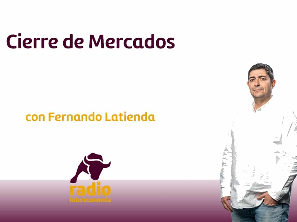 Cierre de Mercados 16/02/2021