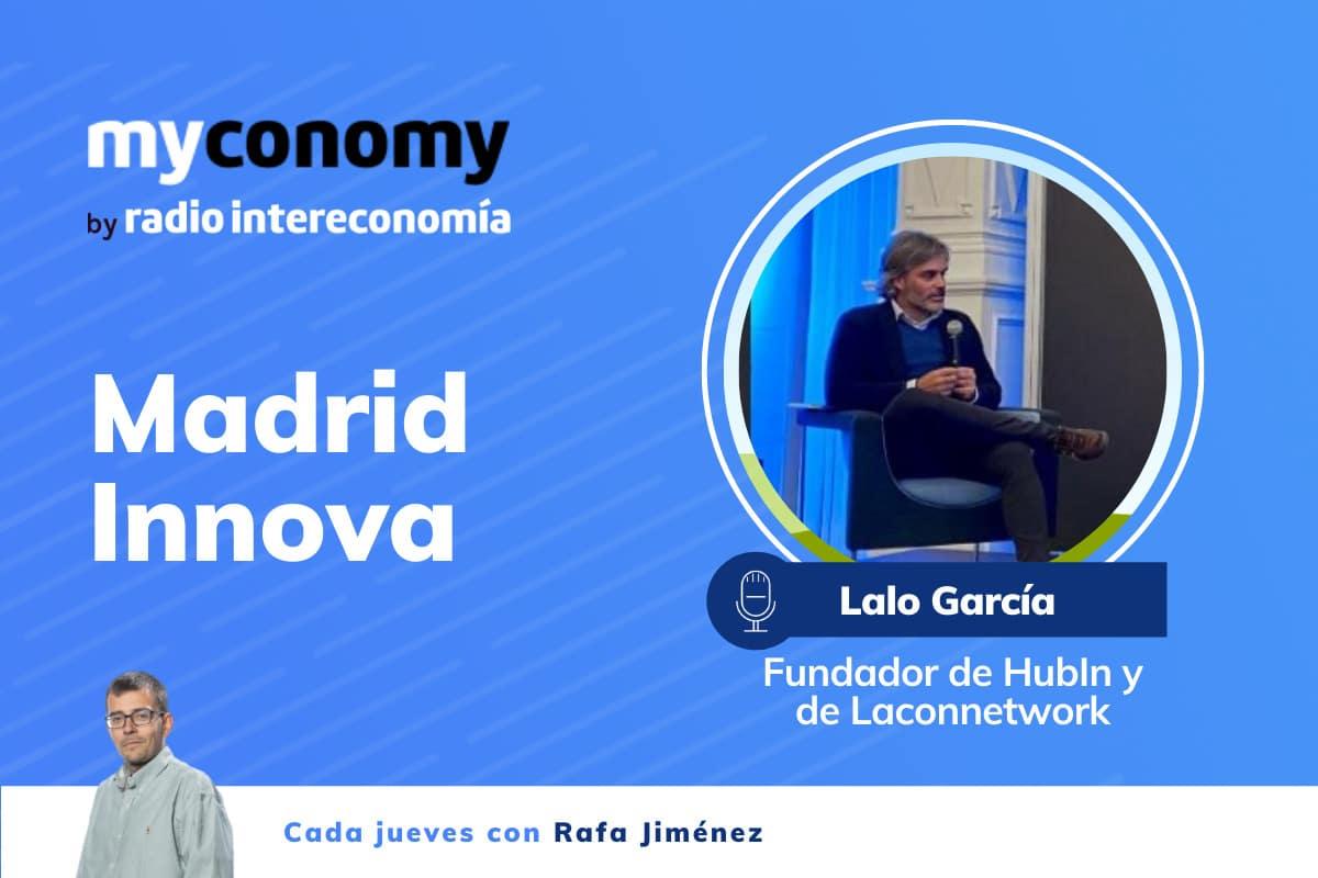 Lalo García Torres, fundador de HubIn y de Laconnetwork