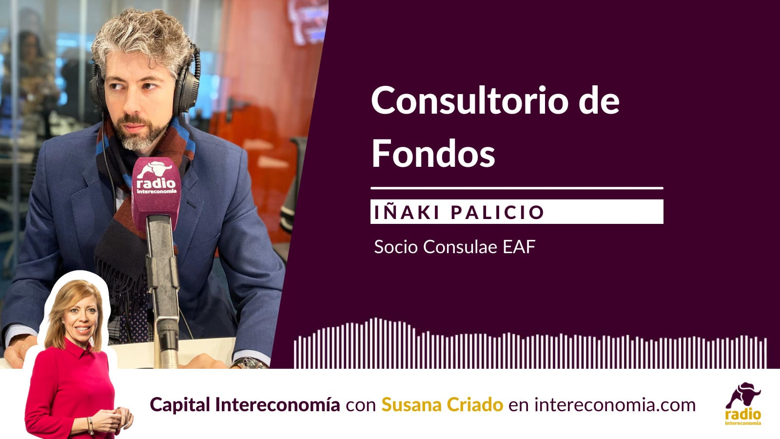 Consultorio de Fondos con Iñaki Palicio(Consulae EAF) 20/09/2021