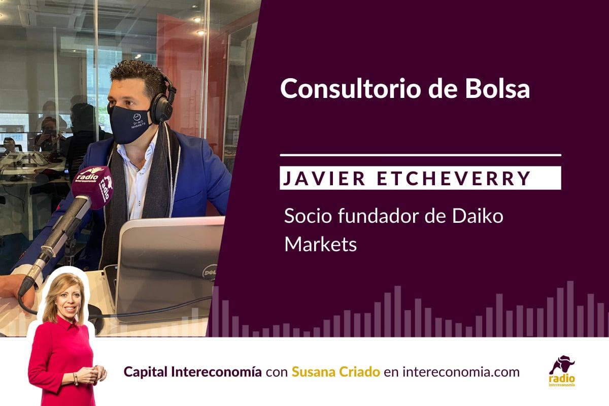 Consultorio de Bolsa con Javier Etcheverry (Daiko Markets) 16/09/2021