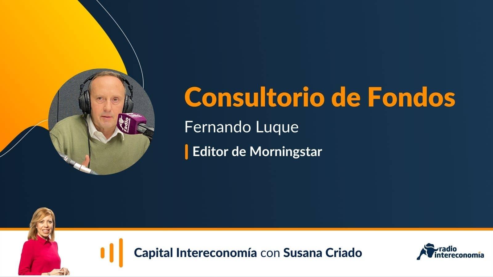 Consultorio de Fondos con Fernando Luque (Morningstar) 21/10/2021
