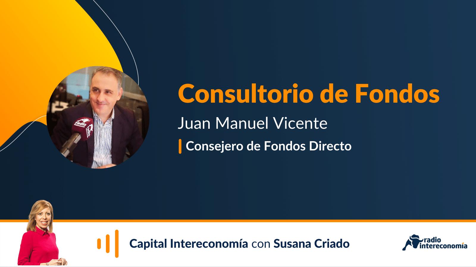 Consultorio de Fondos con Juan Manuel Vicente(Fondos Directo) 26/10/2021